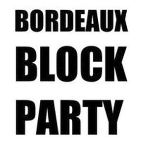 Bordeaux Block Party