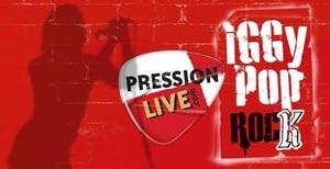 Gagnez votre place au concert privé d'Iggy Pop avec Pression Live !