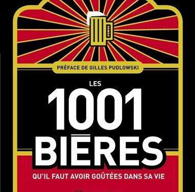 Gagnez le beau livre «Les 1001 bières qu'il faut avoir goutées dans sa vie»