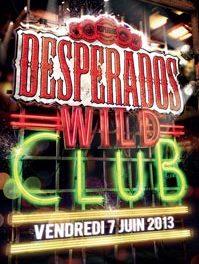 Le Wild Club de Desperados fait son cinéma