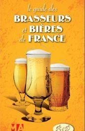 Indispensable Guide des Brasseurs et Bières de France