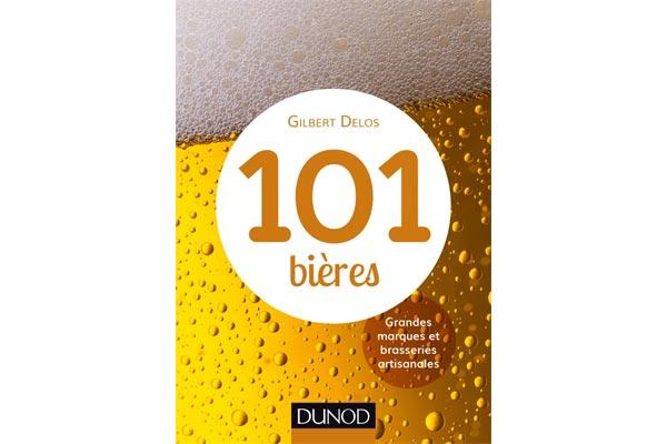 Nouvelle édition de l'ouvrage 101 Bieres par Gilbert Delos