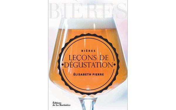 Gagnez le très bon Bières. Leçons de dégustation, par Elisabeth Pierre