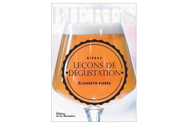 Bières. Leçons de dégustation, publié aux Editions de la Martinière