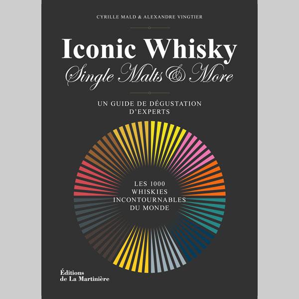 Iconic Whisky par Cyrille Mald et Alexandre Vingtier