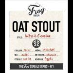 Oat Stout, 1ere bière de la nouvelle Frog Cereals Series