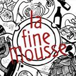 La Fine Mousse fête ses 5 ans