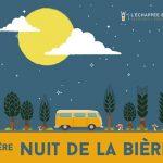 Vivez la 1ère Nuit de la Biere avec L'Echappée Bière