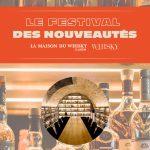 Un Festival des Nouveautés organisé par La Maison du Whisky