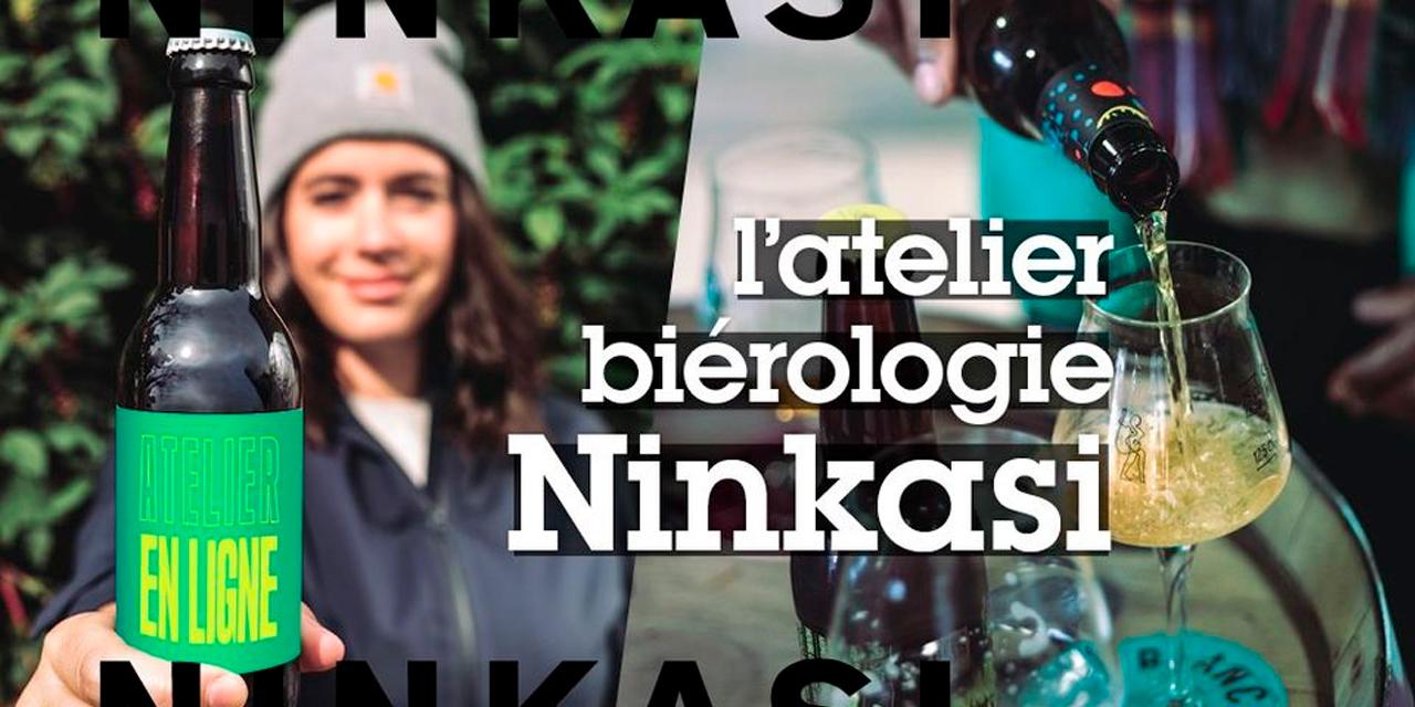 Atelier bièrologie Ninkasi en ligne