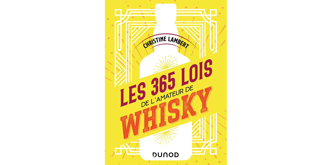 Les 365 lois de l'amateur de whisky et de Christine Lambert